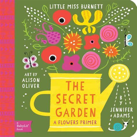 the secret garden coloring book barnes and noble secret garden a babylit 174 flowers primer a babylit