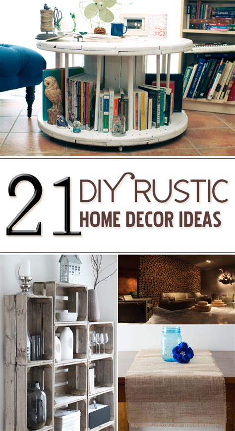 diy projects home decor 21 diy rustic home decor ideas