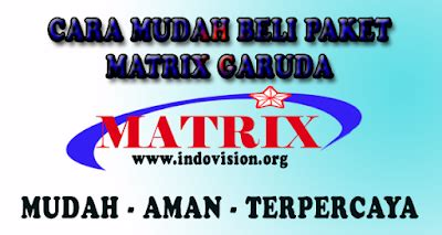 Harga Paket Nusantara Matrix Garuda paket dan channel matrix garuda bulan mei juni 2018