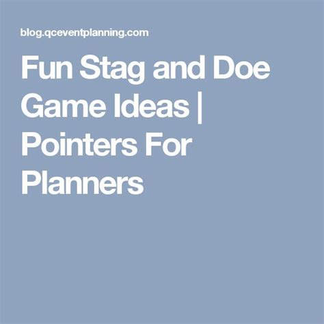 themes ideas for stag and doe best 25 stag ideas ideas on pinterest stag games stag