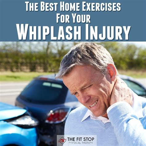 exercises for whiplash neck fit stop physical therapy
