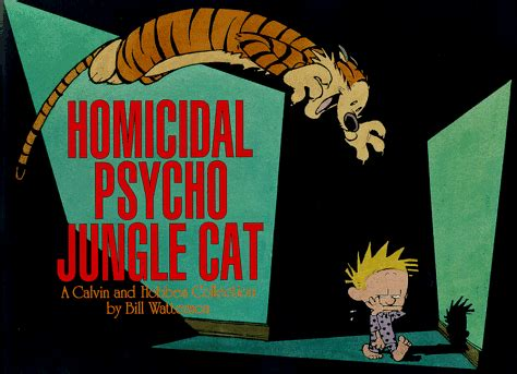 homicidal psycho jungle cat a calvin and hobbes collection calvin und hobbes fansite alben
