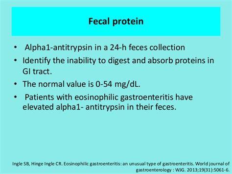 Alpha 1 Antitrypsin Stool by Eosinophilic Gastrointestinal Disorders Part Ii