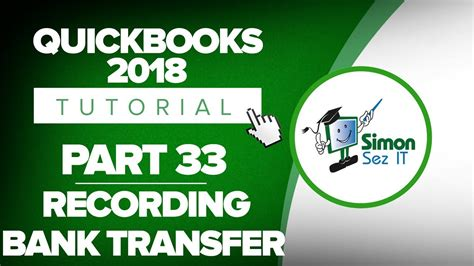 quickbooks tutorial part 2 quickbooks 2018 training tutorial part 33 how to record a