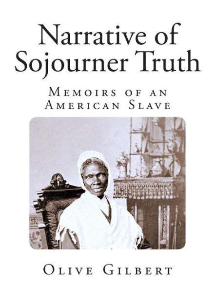 narrative  sojourner truth memoirs   american slave