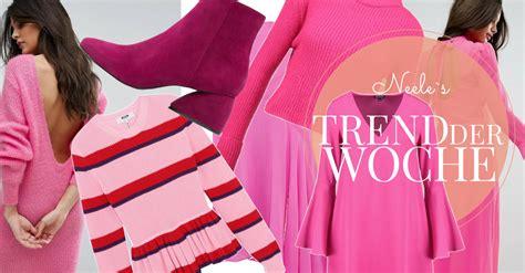 Pink Kombinieren by Pink Kombinieren Trend Der Woche Just A Few Things