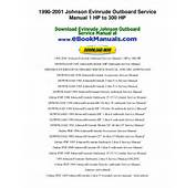HP To 300 1990 2001 Johnson Evinrude Outboard Service Manual 1