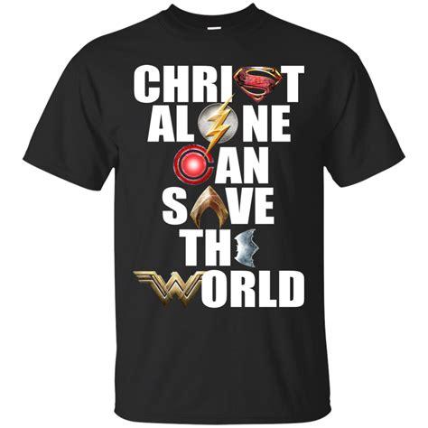 Kaos Superheroes Justice League You Can T Save The World Alone justice league alone can save the world shirt hoodie