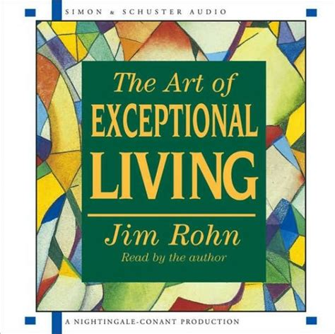 jim rohn the art of exceptional living