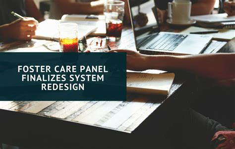 New Horizons Home Healthcare In Foster Care Panel Finalizes System Redesign New Horizons