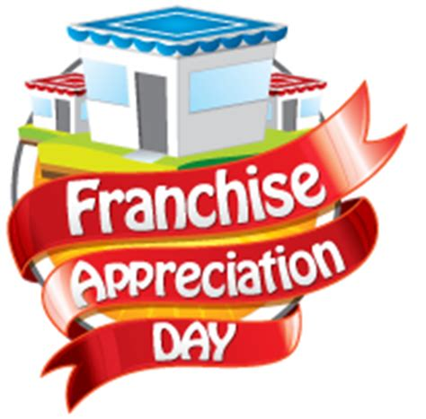 franchise appreciation day home