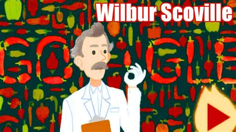 wilbur scoville wilbur scoville doodle scoville scale inventor