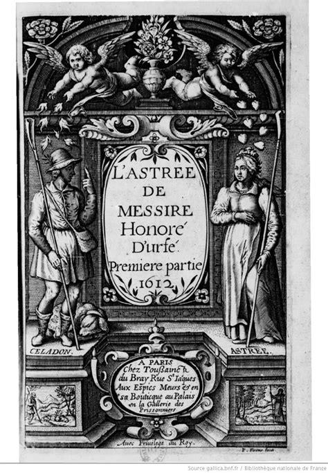 La Astrea (L'Astrée) es una obra literaria importante del