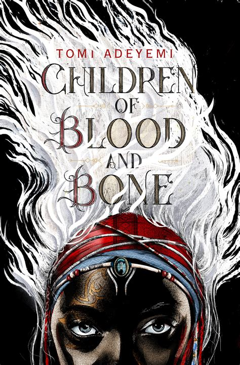 blood and bones tomi adeyemi on children of blood and bone the folks