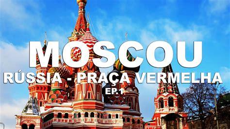 Praça Vermelha e Kremilim - Moscou | Russia - Ep. 1 - YouTube