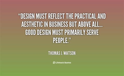 practical office design for productivity and aesthetics thomas watson quotes quotesgram