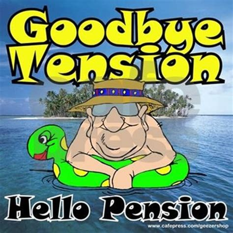 Kitchen Wall Stickers Uk goodbye tension hello pension t shirt by geezershop