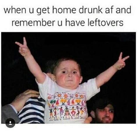 Drunk Memes Tumblr - drunk with leftovers pictures photos and images for facebook tumblr pinterest and twitter
