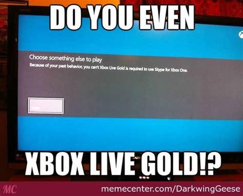 Xbox Live Meme - do you even xbox live gold by darkwinggeese meme center
