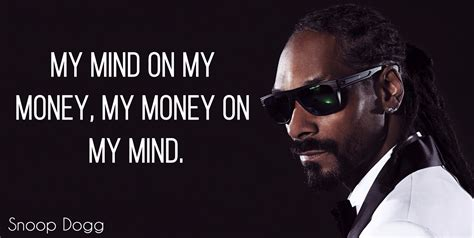 snoop dogg quotes 17 best snoop dogg quotes that will inspire you