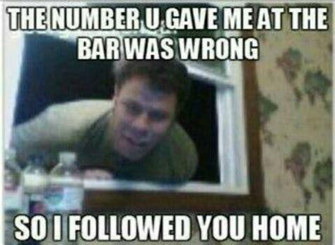 Funny Stalker Memes - the number you gave me was wrong meme jokes memes