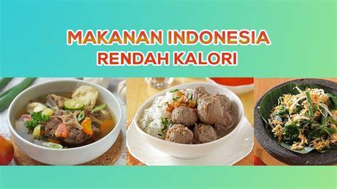 makan enak tetap sehat inilah  makanan indonesia