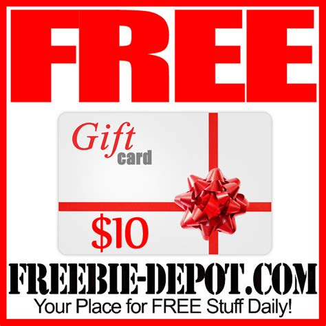 Ways To Get Gift Cards For Free - free 10 gift card many to choose from freebie depot