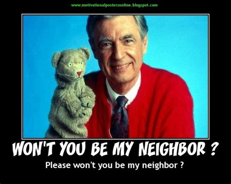 Mr Rogers Meme - funny mr rogers quotes neighbor quotesgram