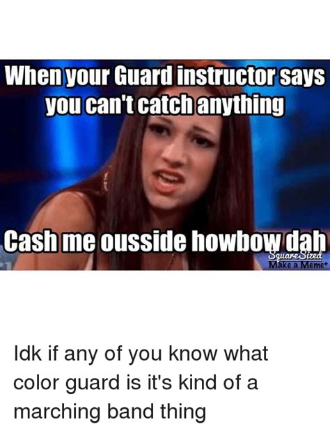 Color Guard Memes - 25 best memes about color guard color guard memes