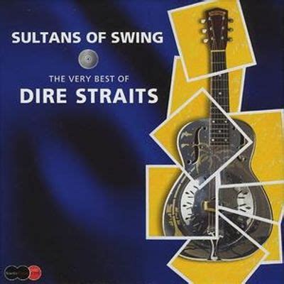 sultans of swing the best of dire straits sultans of swing the best of dire straits cd