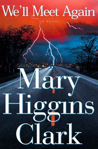 when we meet the is a books we ll meet again by higgins clark reviews