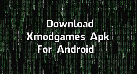 download xmodgames for android full version how to download install xmodgames apk for android