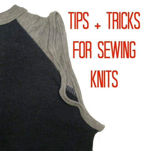 tips for sewing with knits tips and tricks for sewing with knits sewing with knits