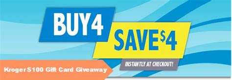 Kroger Giveaway - kroger buy 4 save 4 and 100 giveaway southern savers