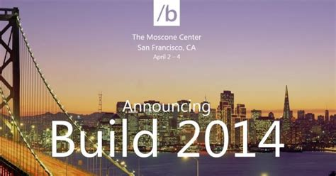 Microsoft Build 2014 Giveaway - psa registration for microsoft s build 2014 conference starts at noon et neowin