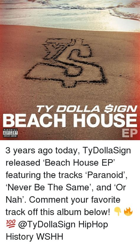 ty dolla sign beach house 25 best memes about ty dolla sign ty dolla sign memes
