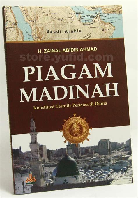 Buku Piagam Madinah Undang Undang Dasar Ahmad Sukaradja Yi pustaka iman piagam madinah konstitusi tertulis pertama di dunia