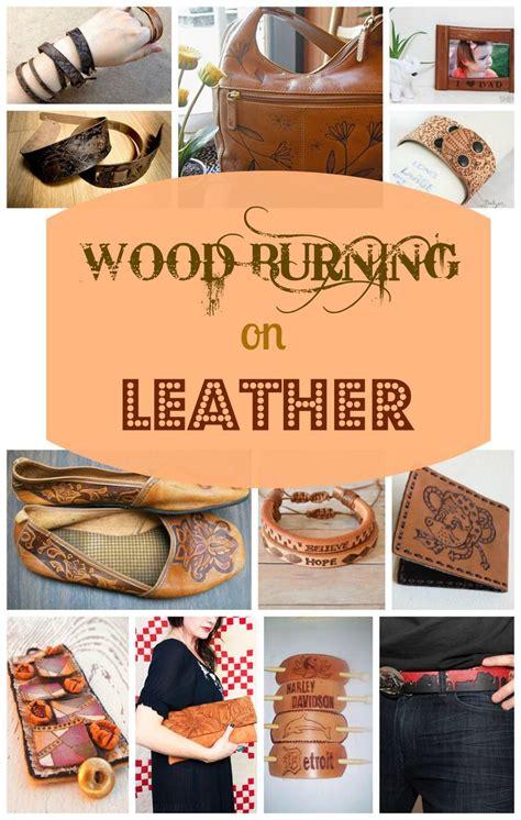 wood burning  leather leather craft ideas wood