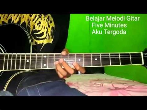 download mp3 five minutes aku tergoda belajar melodi gitar five minutes aku tergoda youtube