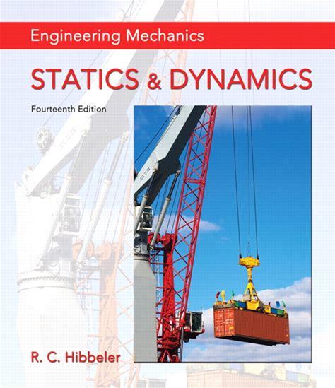 Hibbeler The Engineering Mechanics Statics Amp Dynamics