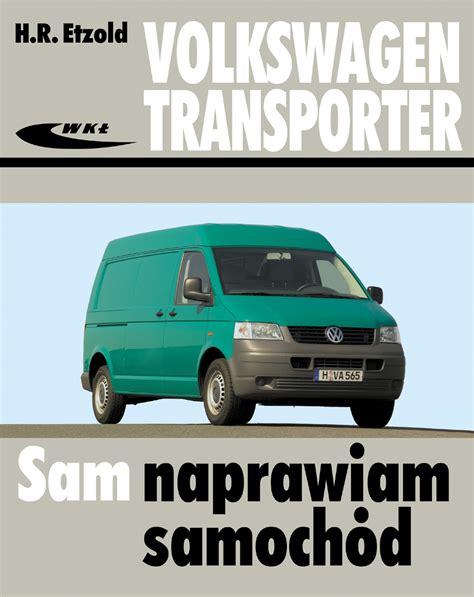 Autodata Vw by Volkswagen Transporter T5 Modele Od V 2003 Autodata