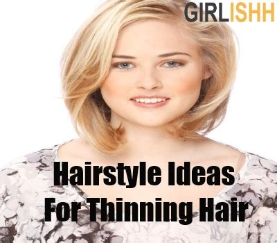 hair cuts to hide thinning hair how to style thinning hair hairstyles for thin hair