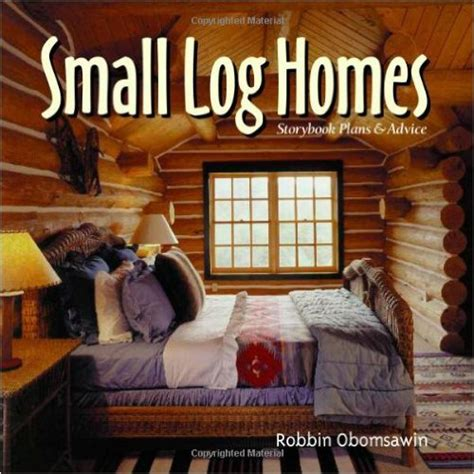 log home design google books small log cabin kits are affordable and eco friendly