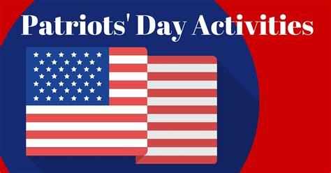 patriots day patriots day activities