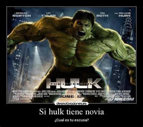 imagenes memes hulk si hulk tiene novia desmotivaciones