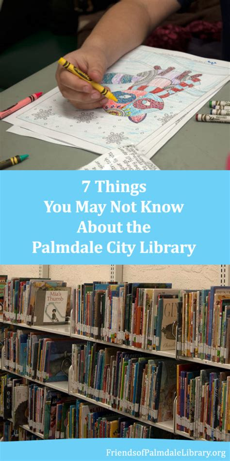 7 Things You May Not About by 7 Things You May Not About The Palmdale City Library
