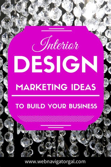 interior decorating advertising ideas interior design marketing ideas web navigator gal