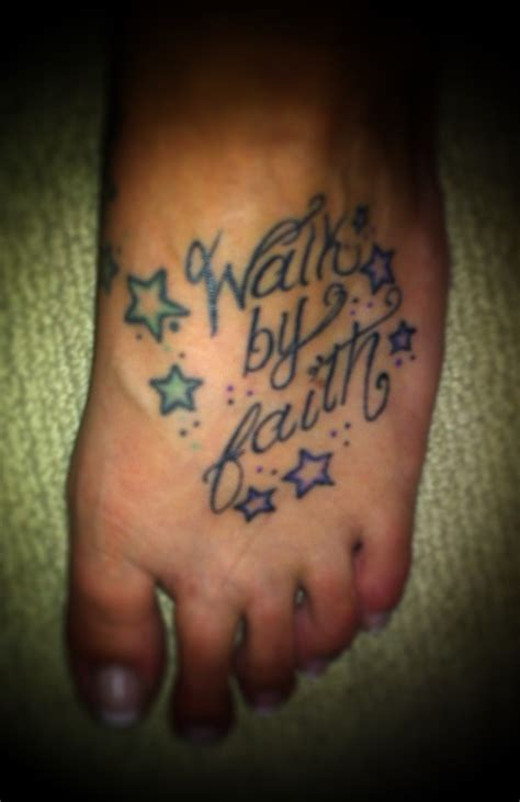 walk by faith foot tattoo my walk by faith foot tattoos