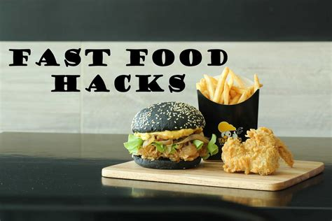 7 Ways To Make Fast Food Healthier by Fast Food Hacks To Make Your Meal Even Better Fast Food