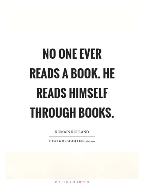 no one gets there alone books no one reads a book he reads himself through books